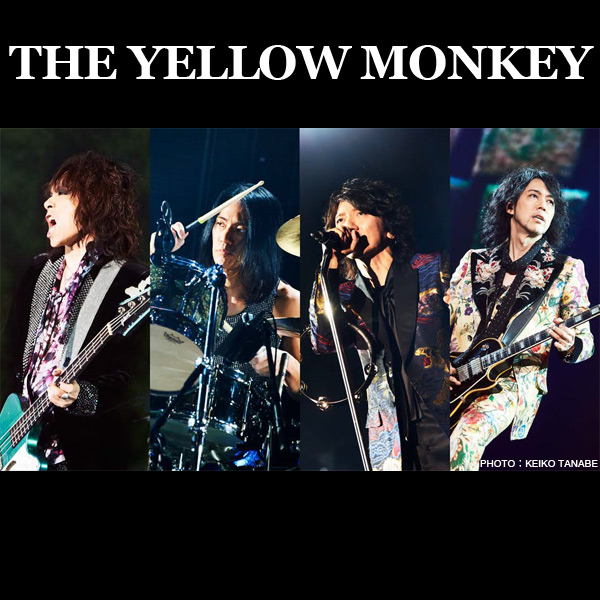 THE YELLOW MONKEY(ザ・イエローモンキー)