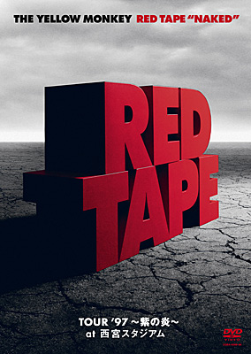 """RED TAPE """"NAKED"""" -TOUR '97 〜紫の炎〜 at 西宮スタジアム-"""