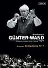 ギュンター・ヴァント&北ドイツ放送交響楽団 シュレースヴィヒ=ホルシュタイン音楽祭1999・ブルックナー:交響曲第7番ホ長調(ハース版)