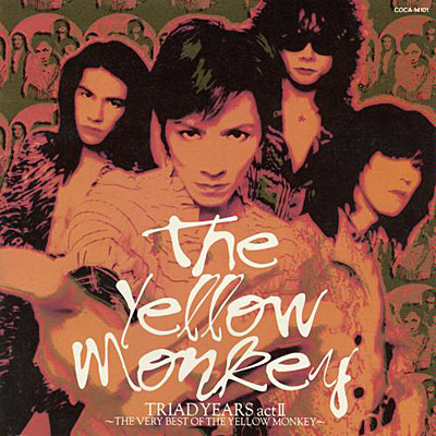 TRIAD YEARS act II 〜THE VERY BEST OF THE YELLOW MONKEY〜
