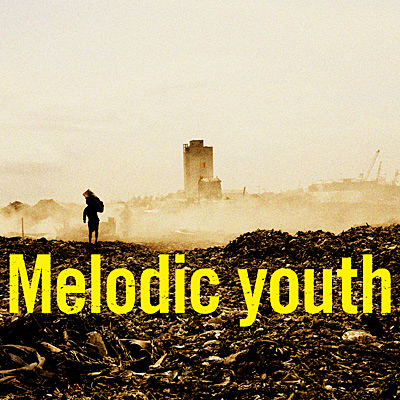 Melodic youth
