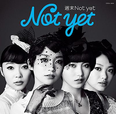週末Not yet【通常盤Type-C】