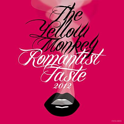 Romantist Taste 2012【初回生産限定盤】