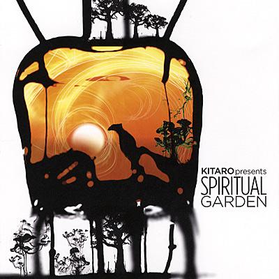 Kitaro presents SPIRITUALl GARDEN/キタロウ・プレゼンツ・スピリチュアル・ガーデン