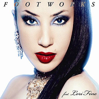 Footworks feat. Lori Fine