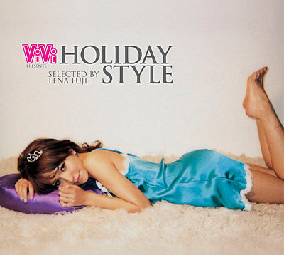ViVi presents HOLIDAY STYLE selected by LENA FUJII_img