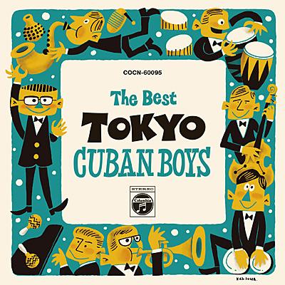 東京キューバン・ボーイズ 魅惑のラテン・ビッグ・バンド