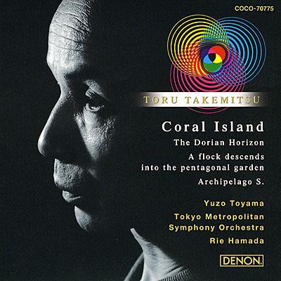 クレスト1000シリーズ<br>武満徹:地平線のドーリア/環礁/鳥は星形の庭に降りる/群島S/弦楽器のためのコロナII