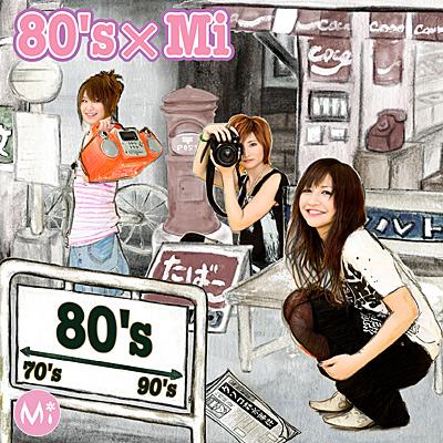 80's×Mi