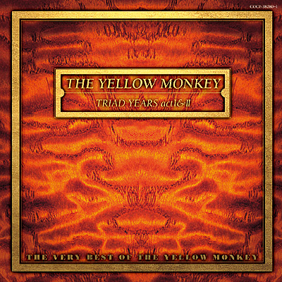 TRIAD YEARS act I & II 〜THE VERY BEST OF THE YELLOW MONKEY〜