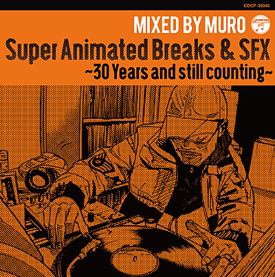 Super Animated Breaks & SFX �`30 Years and still counting�`
