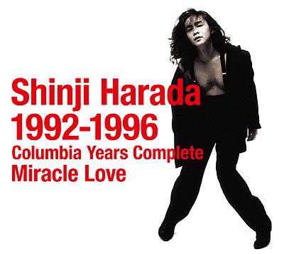 原田真二 1992-1996 コロムビア・イヤーズ・コンプリート Miracle Love〔UHQCD〕
