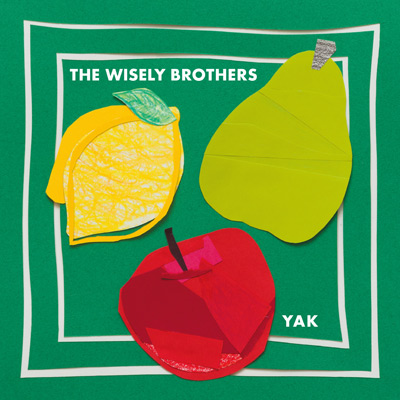 The Wisely Brothers『YAK』