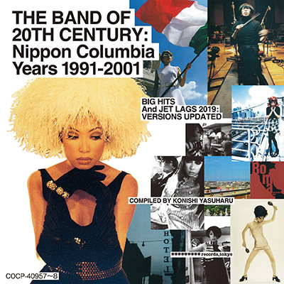 THE BAND OF 20TH CENTURY:Nippon Columbia Years 1991-2001