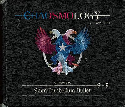 CHAOSMOLOGY/9mm Parabellum Bullet