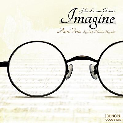 イマジン 〜ピアノとチェロによるジョン・レノン・クラシックス