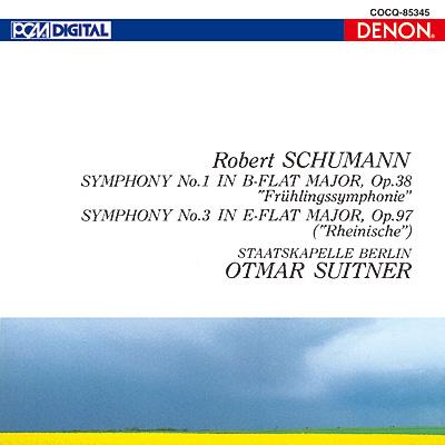 シューマン:交響曲第1番《春》&第3番《ライン》〔UHQCD〕
