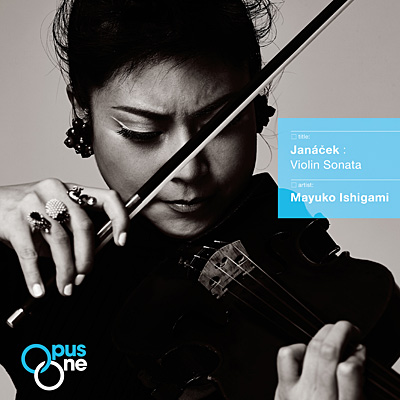 【Opus One】ヤナーチェク:ヴァイオリン・ソナタ