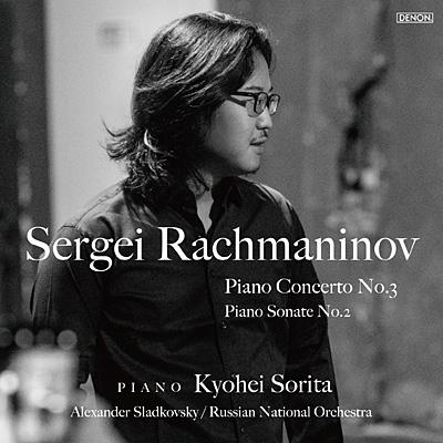 ラフマニノフ:ピアノ協奏曲第3番/ピアノ・ソナタ第2番〔UHQCD〕