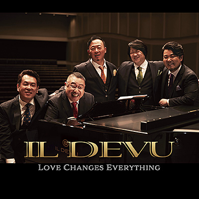 LOVE CHANGES EVERYTHING/イル・デーヴ