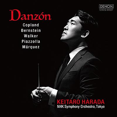 Danzón(ダンソン) 〜コープランド、バーンスタイン、ウォーカー、ピアソラ、マルケス〔UHQCD〕/原田慶太楼 / 指揮者