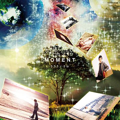 MOMENT 〜今の向こうの今を〜