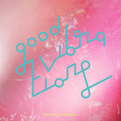 GOOD VIBRATIONS 2【アナログ】
