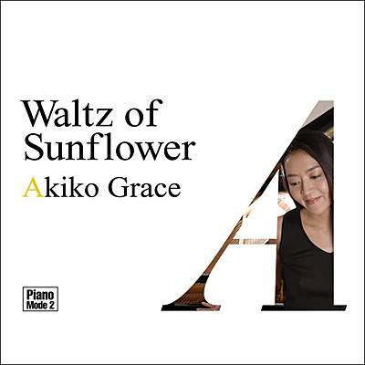 Piano Mode 2 ひまわりのワルツ / Waltz of Sunflower