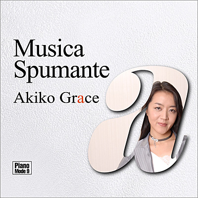 Piano Mode 9 ムジカ・スプマンテ / Musica Spmante