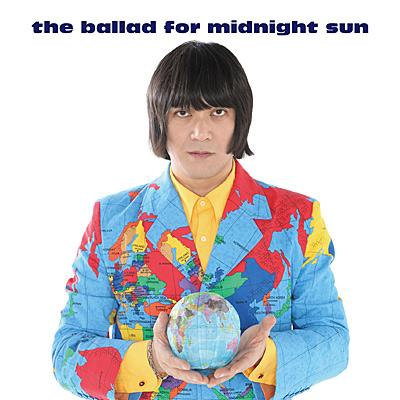 the ballad for midnight sun