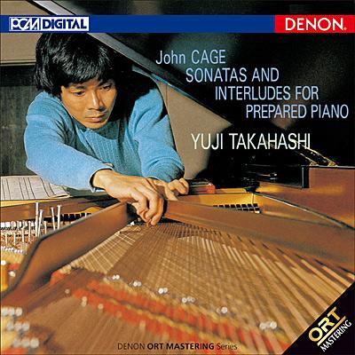 ジョン・ケージ:プリペアド・ピアノのためのソナタとインターリュード