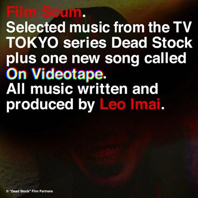 「Film Scum」EP