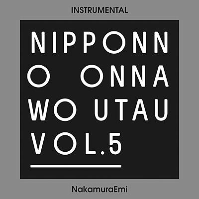 NIPPONNO ONNAWO UTAU Vol.5(Instrumental)