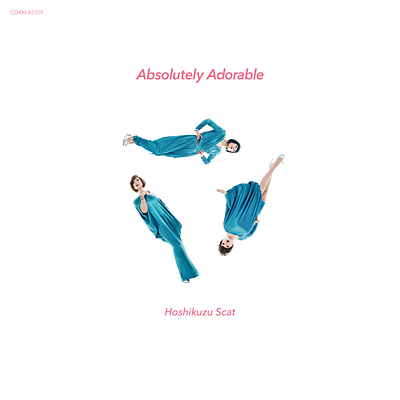 Absolutely Adorable<2019 mix>/星屑スキャット