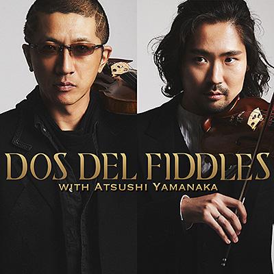 晴れのちケルト/DOS DEL FIDDLES(ドス・デル・フィドル)