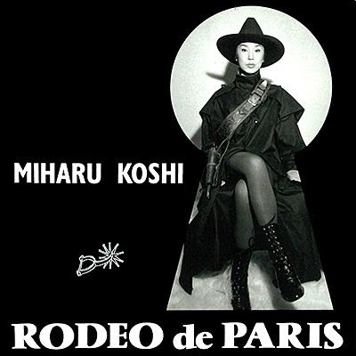 Rodeo de Paris/コシミハル