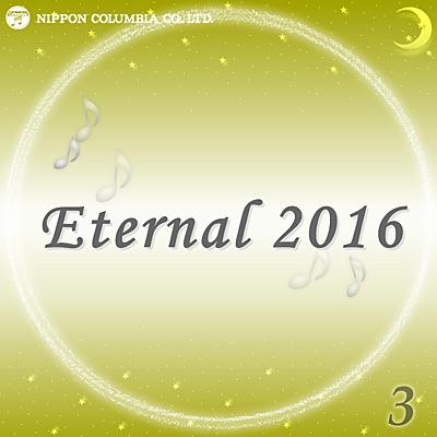 Eternal 2016(3)