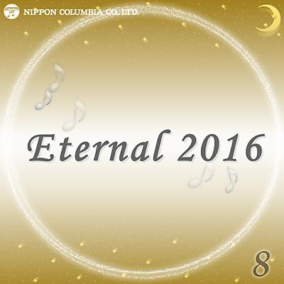 Eternal 2016(8)