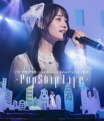 ITO MIKU 5th Live Miku's Adventures 2019 〜PopSkip Life〜