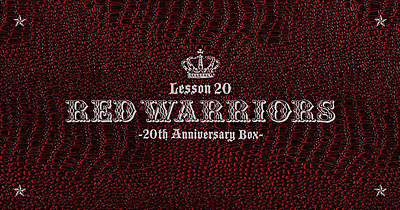Lesson 20 -RED WARRIORS 20th Anniversary Box-