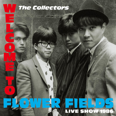 『WELCOME TO FLOWER FIELDS LIVE SHOW 1986』