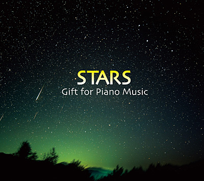 STARS 〜Gift for Piano Music〜