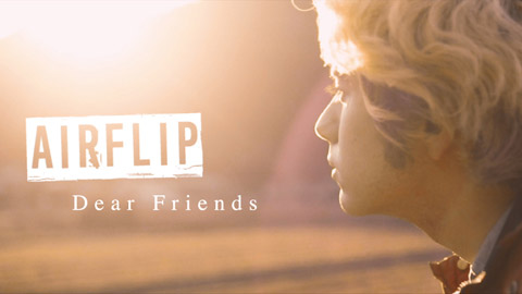 AIRFLIP(エアーフリップ)/Dear Friends