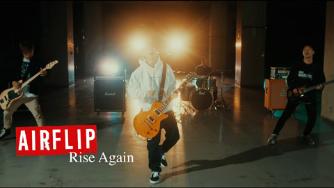 AIRFLIP(エアーフリップ)/Rise Again