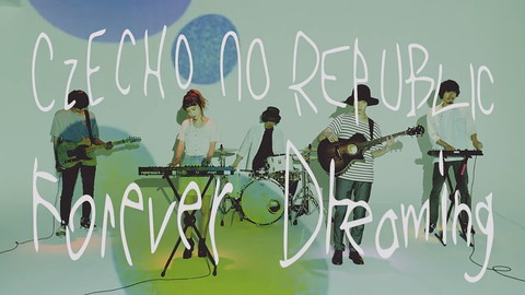 チェコノーリパブリック/Forever Dreaming(English Ver.)