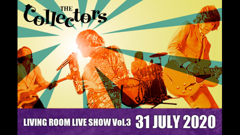 "ザ・コレクターズ/THE COLLECTORS streaming rock channel ""LIVING ROOM LIVE SHOW"" Vol.3 trailer"