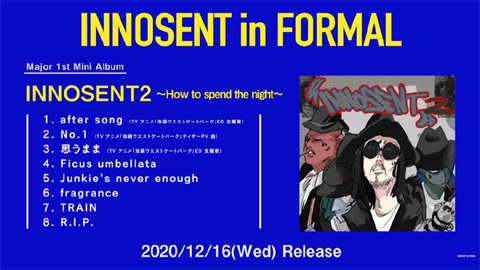 INNOSENT in FORMAL/『INNOSENT 2〜How to spend the night〜』Trailer
