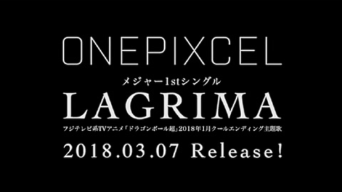 ONEPIXCEL/「LAGRIMA」Teaser