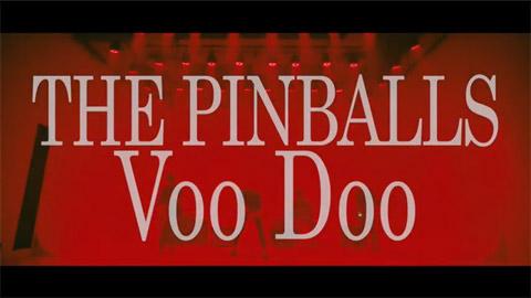 THE PINBALLS/Voo Doo