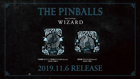 メジャー2ndシングル『WIZARD』トレーラー/THE PINBALLS